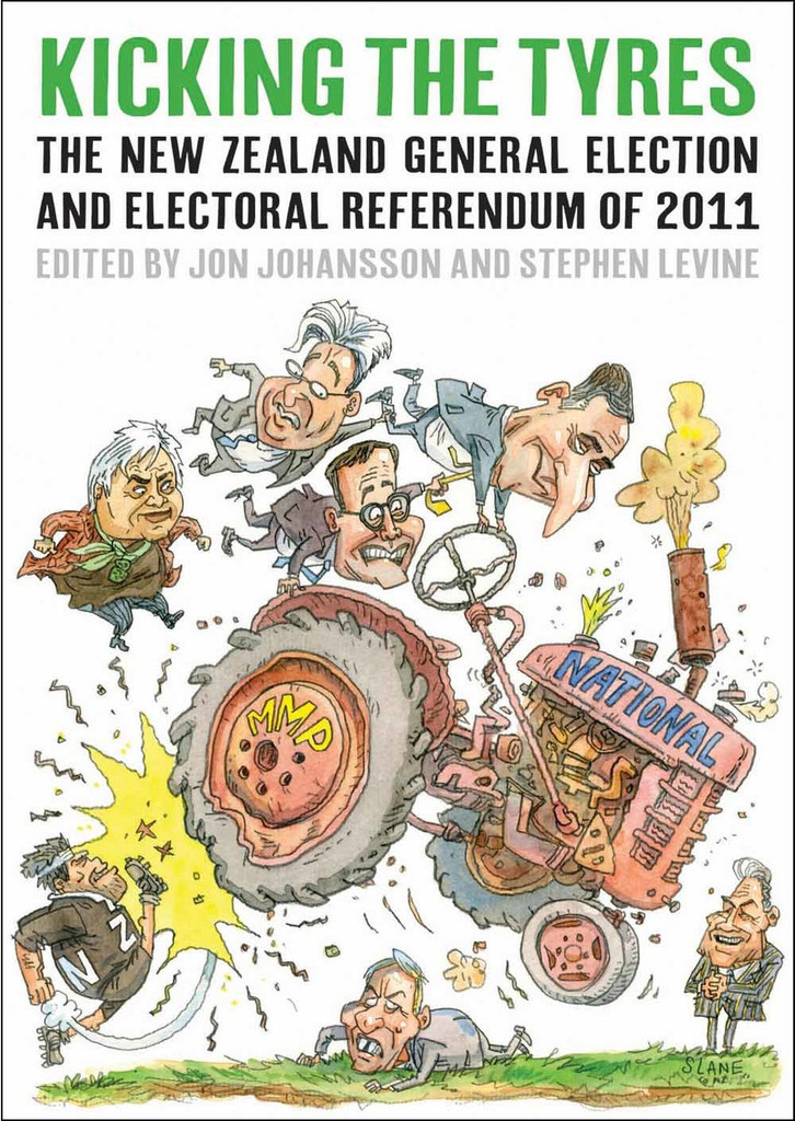 Kicking the Tyres:The New Zealand General Election and Electoral Referendum of 2011