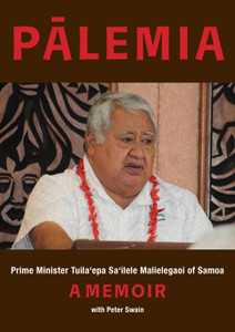Pālemia – launch speeches by Tuiloma Neroni Slade and Peter Swain