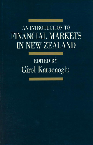 Introduction to Financial Markets in New Zealand, An