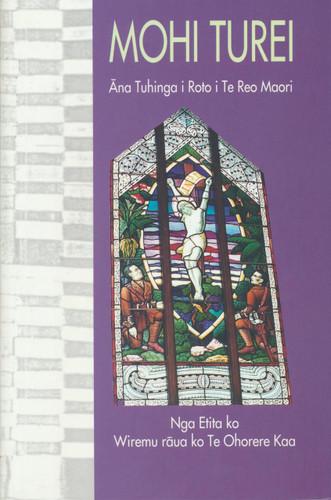 Mohi Turei: Ana Tuhinga i Roto i te Reo Maori