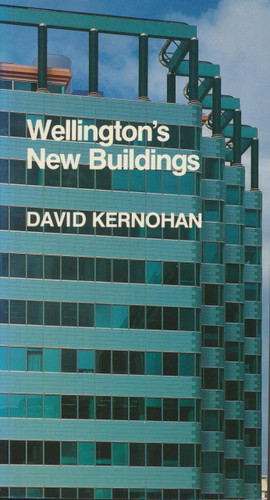 Wellington's New Buildings