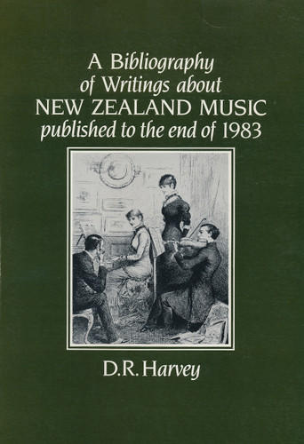 Bibliography of Writings about New Zealand Music, A
