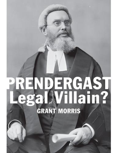 Prendergast: Legal Villain?