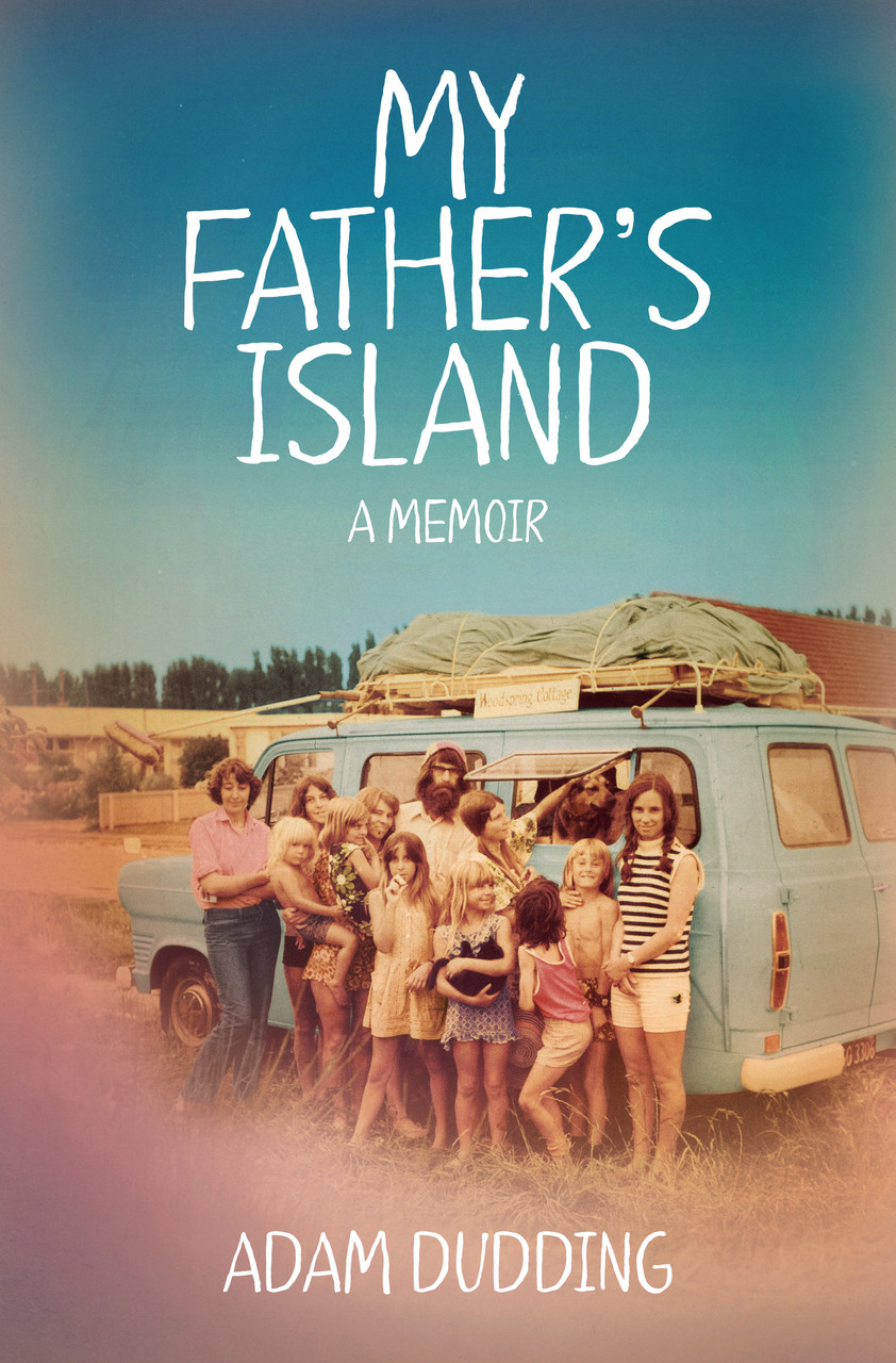 My father's island: a memoir by Adam Dudding.