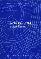 Ngā Pēpeha a ngā Tipuna: The Sayings of the Ancestors HB