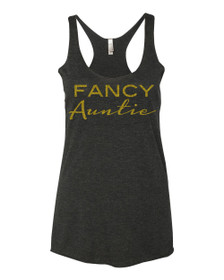 Vintage Black Fancy Auntie Racerback Tank.  Auntie Sparkly TShirt, Fancy Apparel for Any Occasion, Birthdays , Baby Shower, Special Aunt Gifts