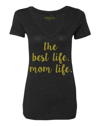 the best life.  mom life.  graphic tee in gold glitter.