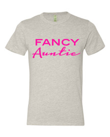 Fancy Auntie Tee in Eco Oatmeal with Hot Pink Writing.  Ideal for Birthday celebrations, Gifts, Baby Shower, Baby Announcements & more.