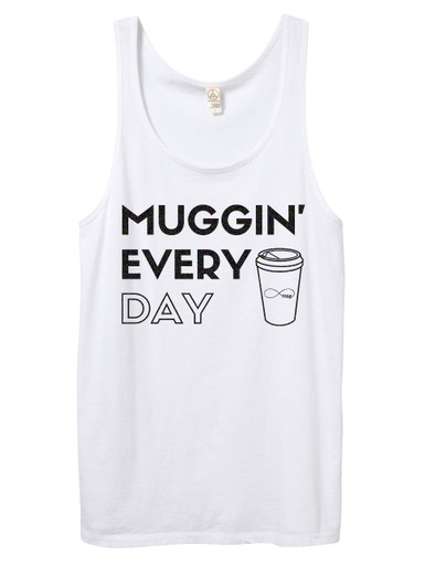 """Exclusive """"Muggin' Every Day"""" White Tank with Glitter Font"""