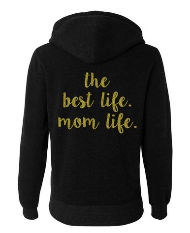 The best life mom life black hoodie