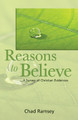 Reasons to Believe-A Survey of Christian Evidences