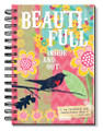 Journal - Beauti-full Inside and Out Spiral Bound