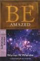Be Amazed - Minor Prophets 3