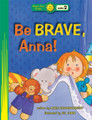 HD Be Brave, Anna!