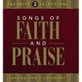 Songs of Faith & Praise Favorite Selections CD Vol 2