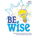 Be Wise Reproducible Activity Book 1