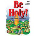 Be Holy Activity Book 1 Reproducible