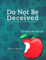 Do Not Be Deceived Student Workbook