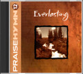 Praise Hymn CD 12 Everlasting