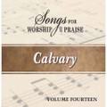 Songs for Worship & Praise CD 14 - Calvary