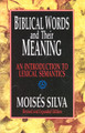 Biblical Words and Their Meaning, Revised and Expanded An Introduction to Lexical Semantics