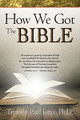 How We Got The Bible (Jones)