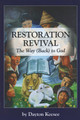 Restoration Revival: The Way (Back) to God