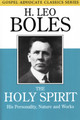 The Holy Spirit: His Personality, Nature, and Works PB