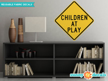 Children at Play Sign Fabric Wall Decal - Sunny Decals