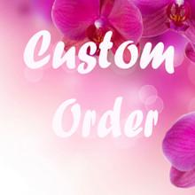 Custom Order for Carole