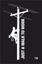 "Lineman Decal ""JUST A WALK TO WORK"""