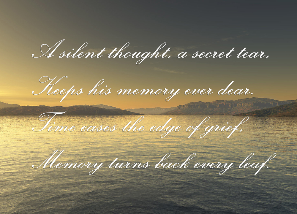A silent thought, a secret tear... poem for urn epitaph