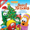 VeggieTales Saint Nicholas With CD; A Story Of Joyful Giving
