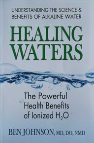 Book: Healing Waters  by Dr Ben Johnson