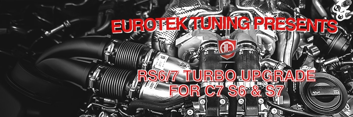 RS6/7 Turbo Upgrade for C7 S6 & S7