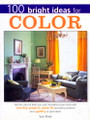 Betterway Books: 100 Bright Ideas for Colour by Sue Rose