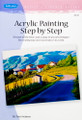 Walter Foster: Acrylic Painting Step by Step