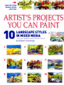 International Artist: Artist's Projects You Can Paint - 10 Landscape Styles in Mixed Media by Robert Jennings