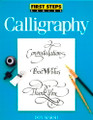North Light Books: First Steps Series - Calligraphy by Don Marsh