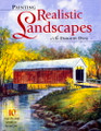 North Light Books: Painting Realistic Landscapes by Dorothy Dent