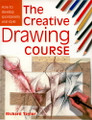 David & Charles: The Creative Drawing Course by Richard Taylor