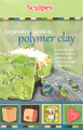 Sculpey Beginners Guide to Polymer Clay