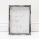 9x12x1.5 wd frmd sign (TDY GD DY) wh/gy