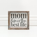 8x7x1.5 frmd sign (MOM LFE) wh/bk