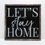 24x24x1.5 frmd sign (LTS STY HME) bk/wh