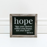 7x6x1.5 frmd sign (HOPE) bk/wh