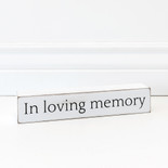 10x1.75x1.5 wood sign (LVNG MEMRY) wh/bk