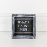 5x5x1.5 wood frmd sign (MESS) bk/gy/wh