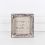 5x5x1.5 wood frmd sign (EAT) tn/bn/wh