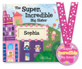 The Super Incredible Big Sister Book